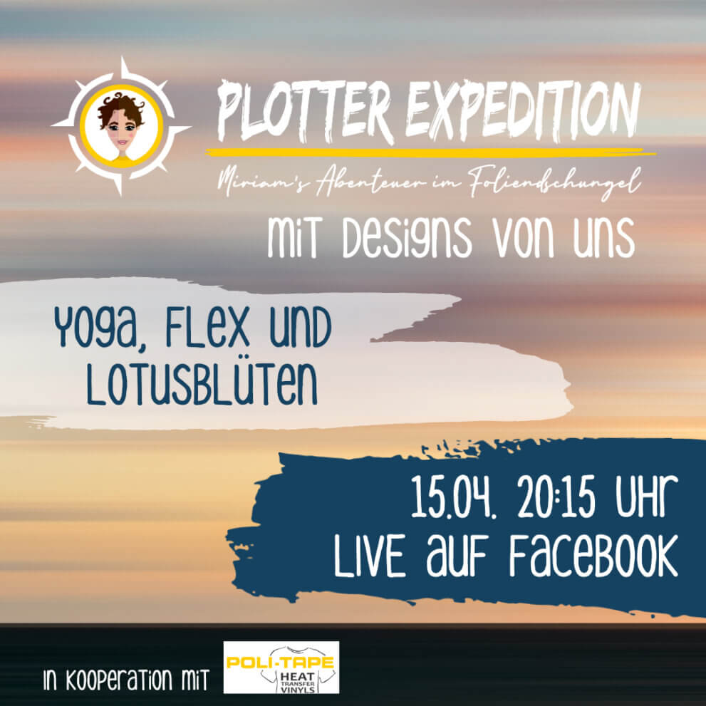Plotterexpedition – Yoga, Flex und Lotusblüte