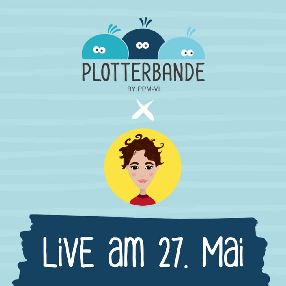 LIVE: Plotterbande meets Plottertante