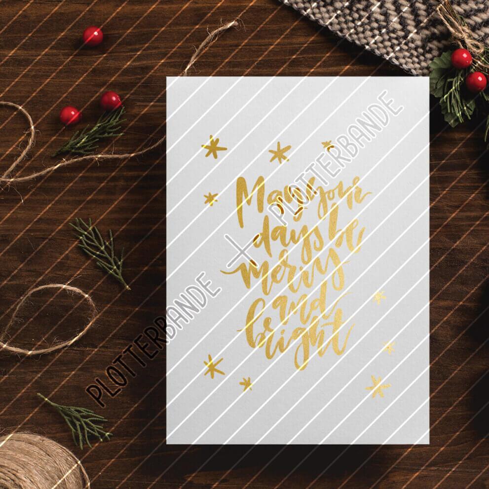 Das Bild zeigt eine Weihnachtskarte mit dem merry and bright-Design der Plotterbande.
